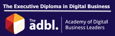 ADBL.  The Executive Diploma in Digital Business